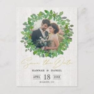 rustic country photo wedding save the date postcard with green watercolor wreath and whitewashed wood motif base