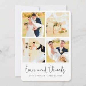 four photo collage wedding thank you card with love and thanks in a modern black script and a pre printed message on back